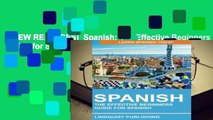 [NEW RELEASES]  Spanish: The Effective Beginners Guide for Spanish: Learn Spanish Today