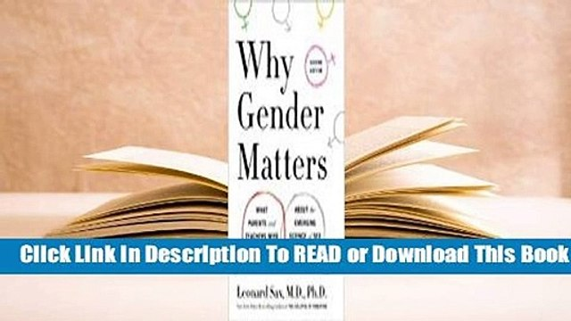 Online Why Gender Matters, Second Edition: What Parents and Teachers Need to Know about the