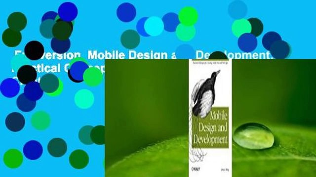 Full version  Mobile Design and Development: Practical Concepts and Techniques for Creating