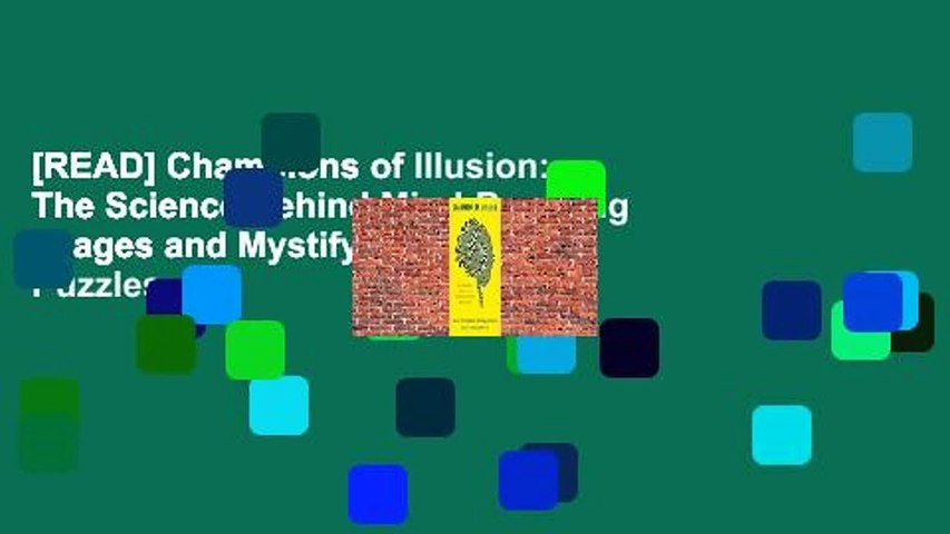 [READ] Champions of Illusion: The Science Behind Mind-Boggling Images and Mystifying Brain Puzzles