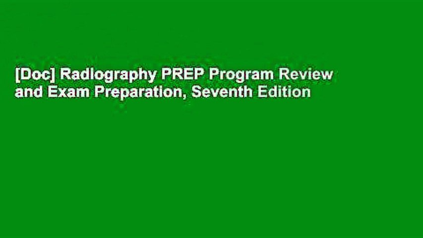 [Doc] Radiography PREP Program Review and Exam Preparation, Seventh Edition