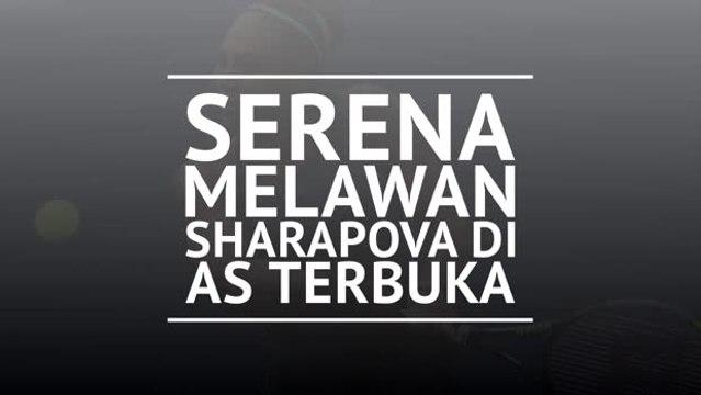 Serena Melawan Sharapova di AS Terbuka