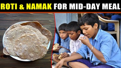 School serves roti and salt to children for 'nutritious' mid-day meal