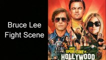 Once Upon A Time in Hollywood Bruce Lee fight scene