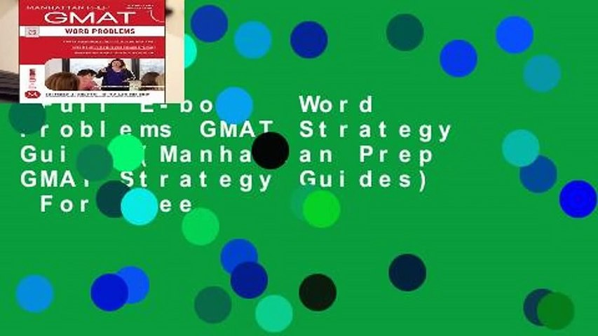 Full E-book  Word Problems GMAT Strategy Guide (Manhattan Prep GMAT Strategy Guides)  For Free