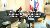 Boris Johnson pose son pied sur la table en toute décontraction à l'Elysée !