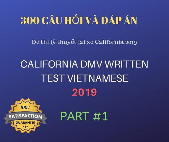 Đề thi lý thuyết lái xe California 2019 - Phần 1 - Học bảo đảm đậu | Vietnamese California DMV Written Test | Vietnamese DMV Practice Test | Guarantee Satisfaction