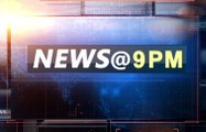 NEWS@ 9 pm, AUGUST 23rd