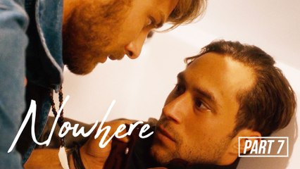 I told him who the father really is | Nowhere | Part 7