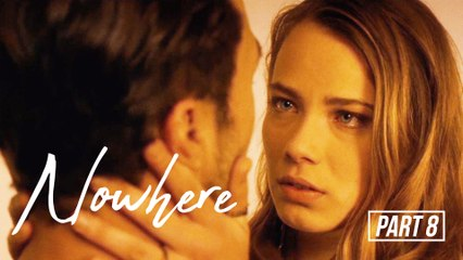 A party turns into a tragedy | Nowhere | Part 8