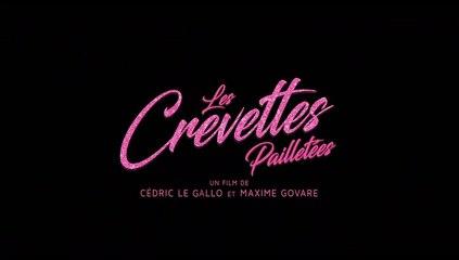 LES CREVETTES PAILLETÉES (bande-annonce VF)