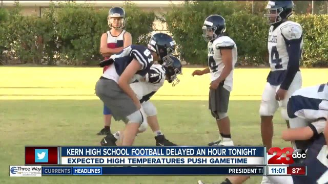 Kern High School football games delayed tonight
