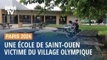 Paris 2024: une école de Saint-Ouen victime collatérale du village olympique