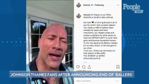 Dwayne 'the Rock' Johnson Says He's 'Full of Gratitude' as 'Ballers' Announces Series Will End
