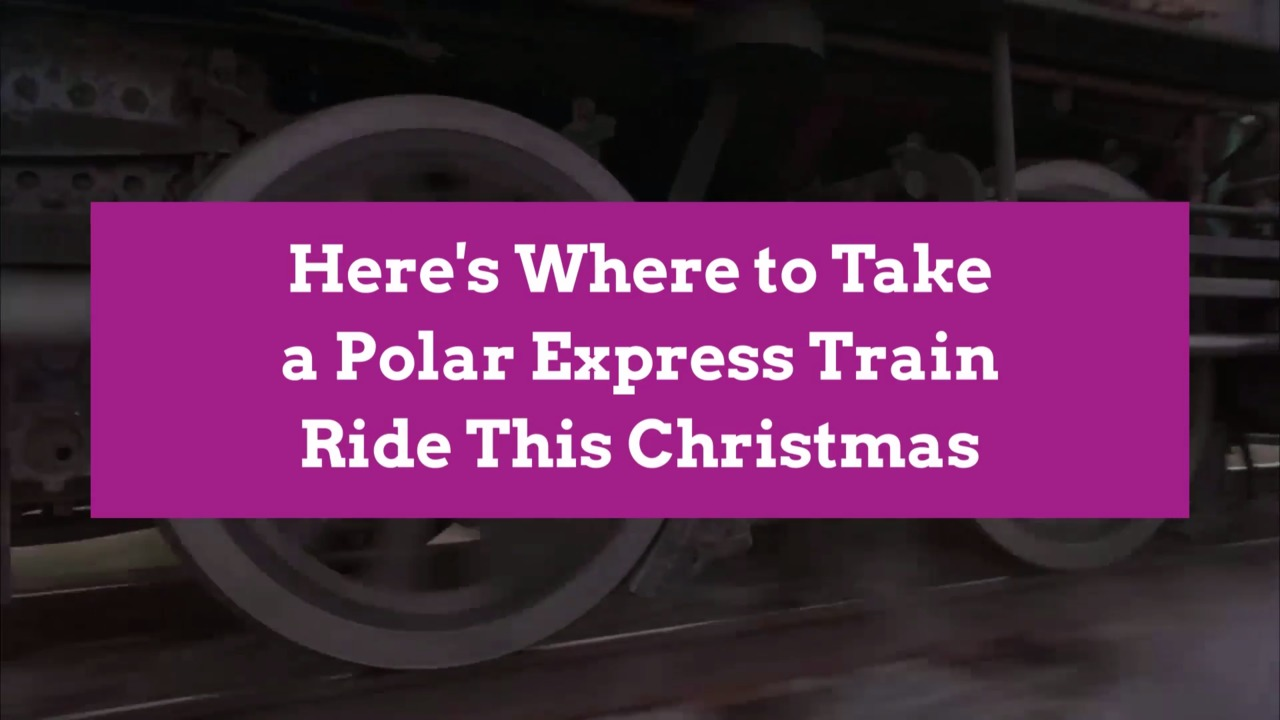 Here's Where to Take a Polar Express Train Ride This Christmas