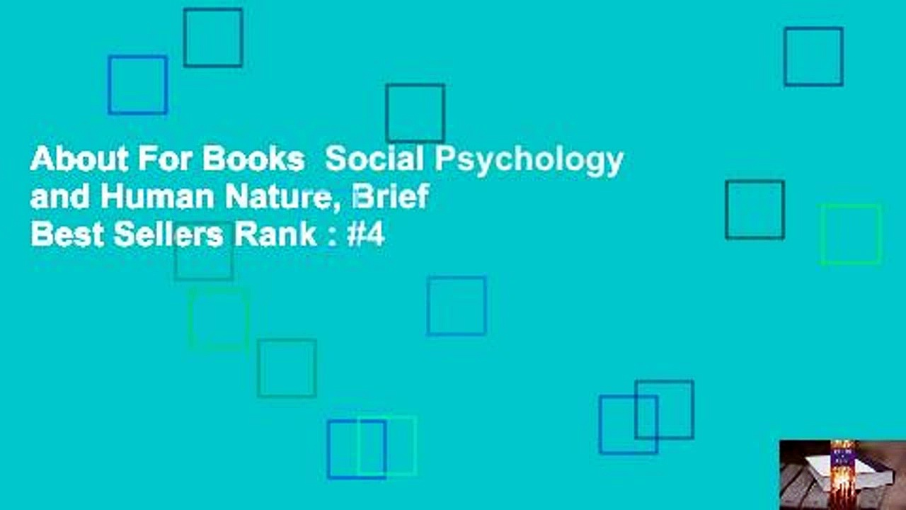 About For Books  Social Psychology and Human Nature, Brief  Best Sellers Rank : #4