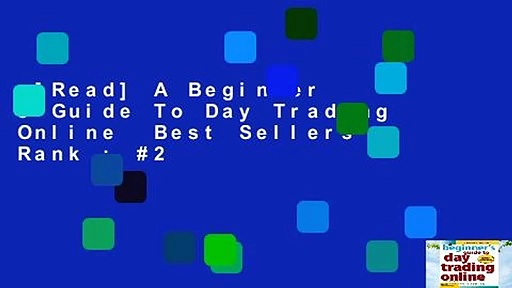 [Read] A Beginner s Guide To Day Trading Online  Best Sellers Rank : #2