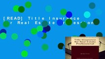 [READ] Title Insurance for Real Estate Professional