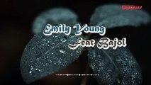 FDJ Emily Young Ft. Bajol Ndanu - Demi Kita (Official Lyric Video)