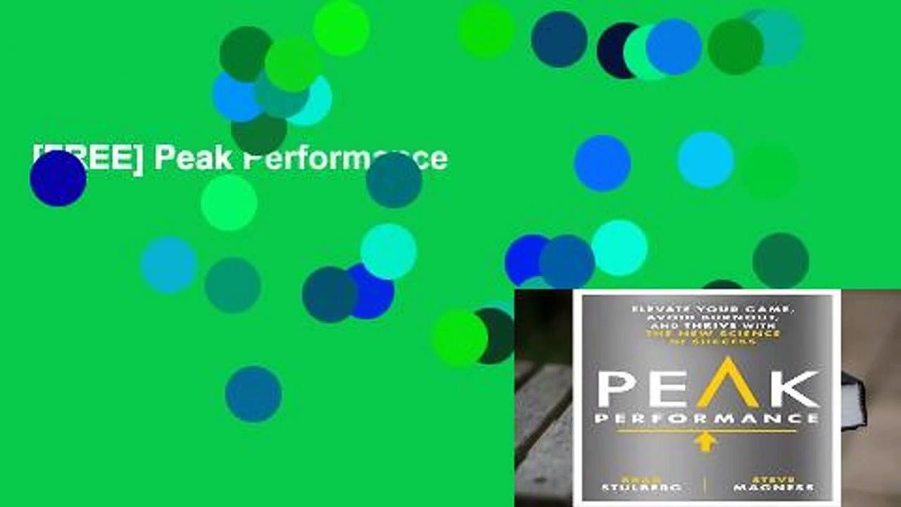 [FREE] Peak Performance
