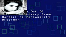 [Doc] Get Me Out Of Here: My Recovery from Borderline Personality Disorder