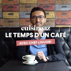 Le temps d'un café avec le Chef Liguori