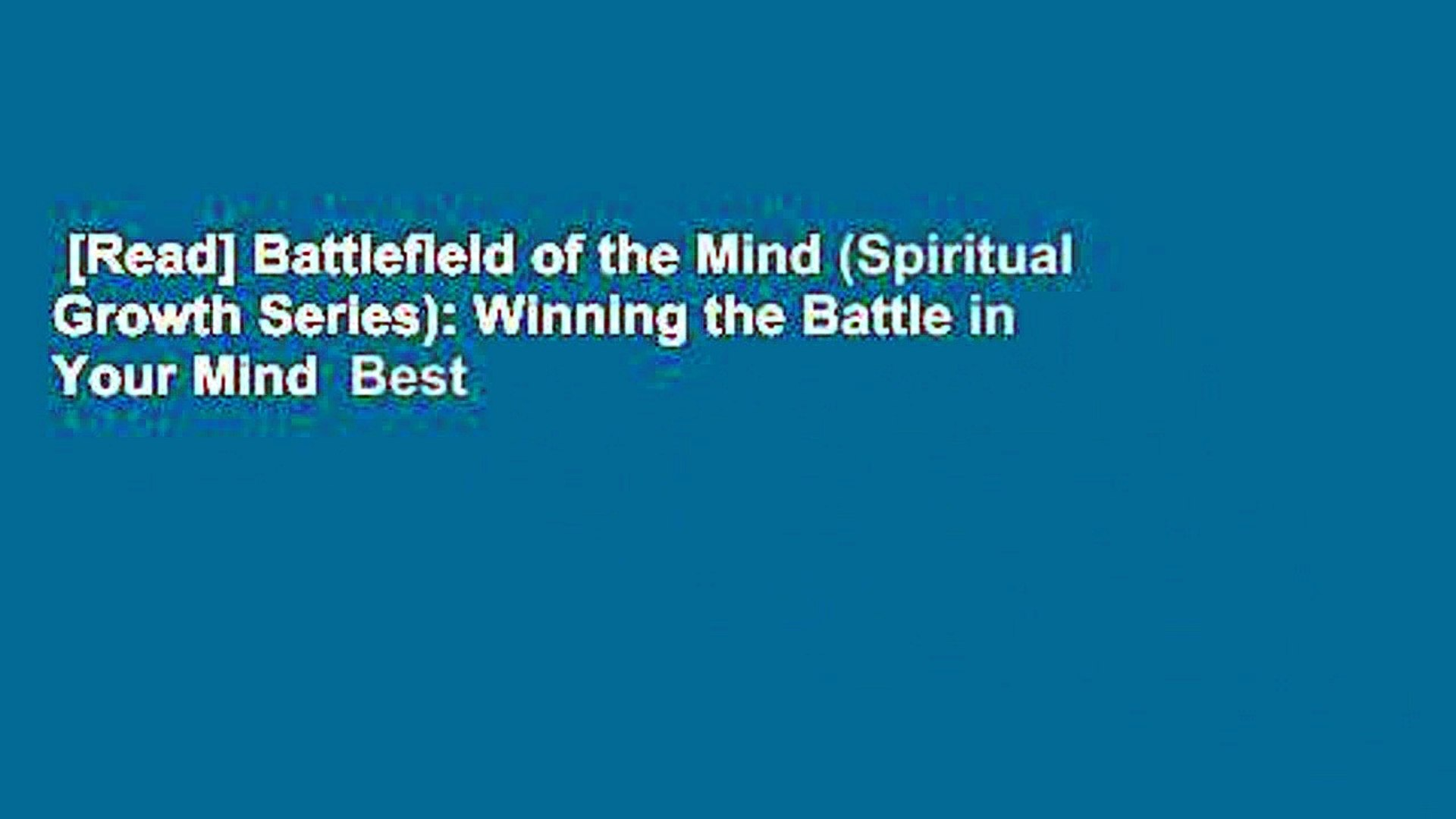 [Read] Battlefield of the Mind (Spiritual Growth Series): Winning the Battle in Your Mind  Best