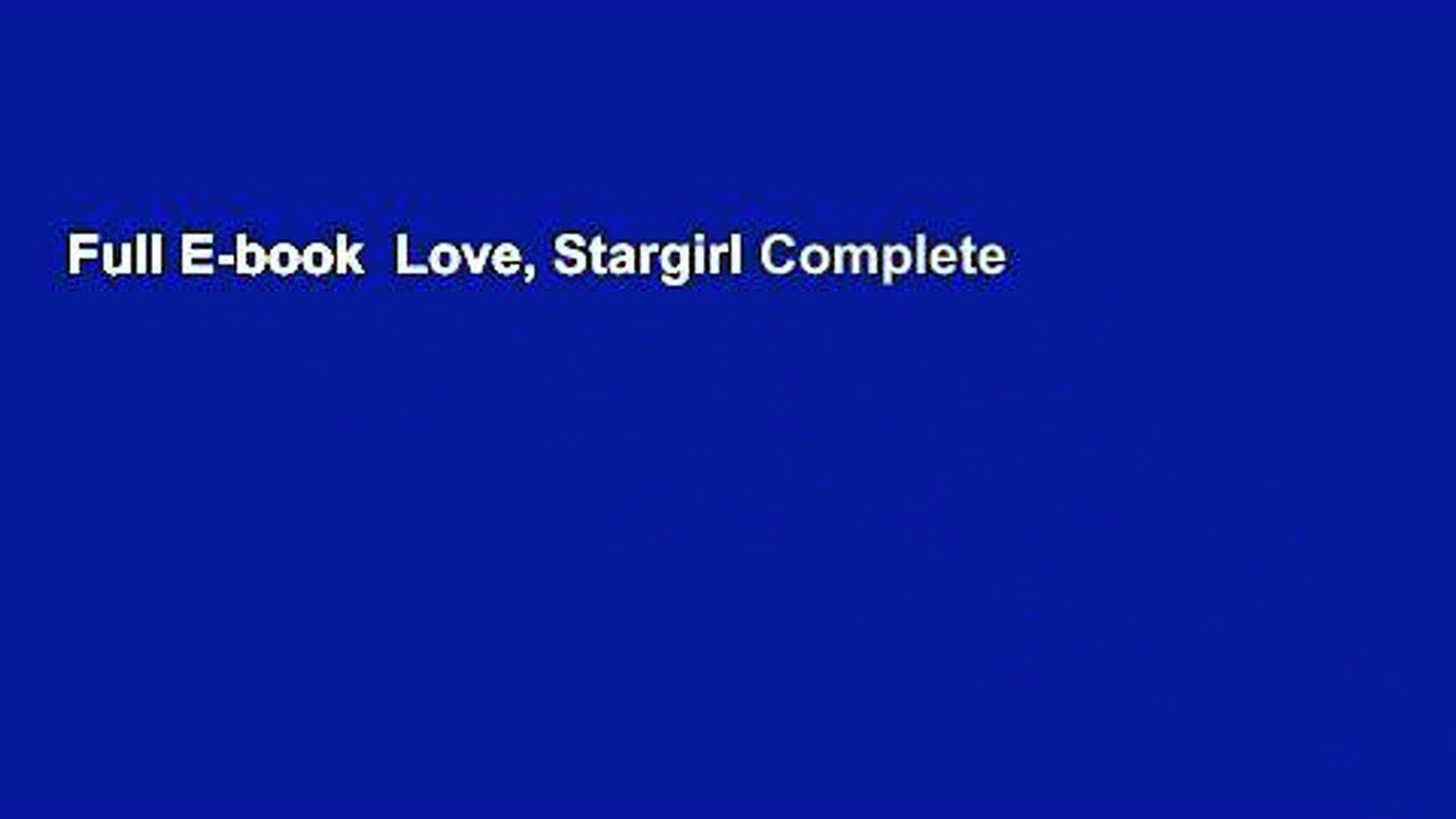 Full E-book  Love, Stargirl Complete