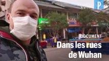 Coronavirus : un expatrié se filme dans les rues de Wuhan