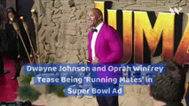Dwayne Johnson and Oprah Winfrey Tease Being 'Running Mates' in Super Bowl Ad