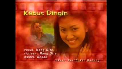 Mang Gita - Kebus Dingin [OFFICIAL VIDEO]
