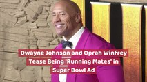 Dwayne Johnson And Oprah Winfrey In A New Super Bowl Ad
