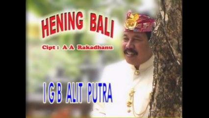 I Gusti Bagus Alit Putra - Hening Bali [OFFICIAL VIDEO]