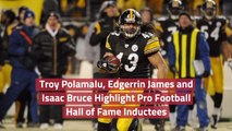 The Latest Pro Football  Hall of Fame Inductees