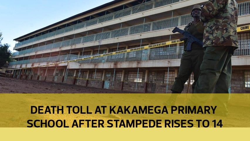 Death toll at Kakamega Primary School after stampede rises to 14