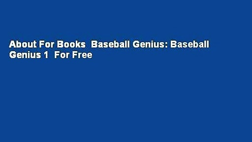 About For Books  Baseball Genius: Baseball Genius 1  For Free