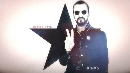 Ringo Starr - Better Days