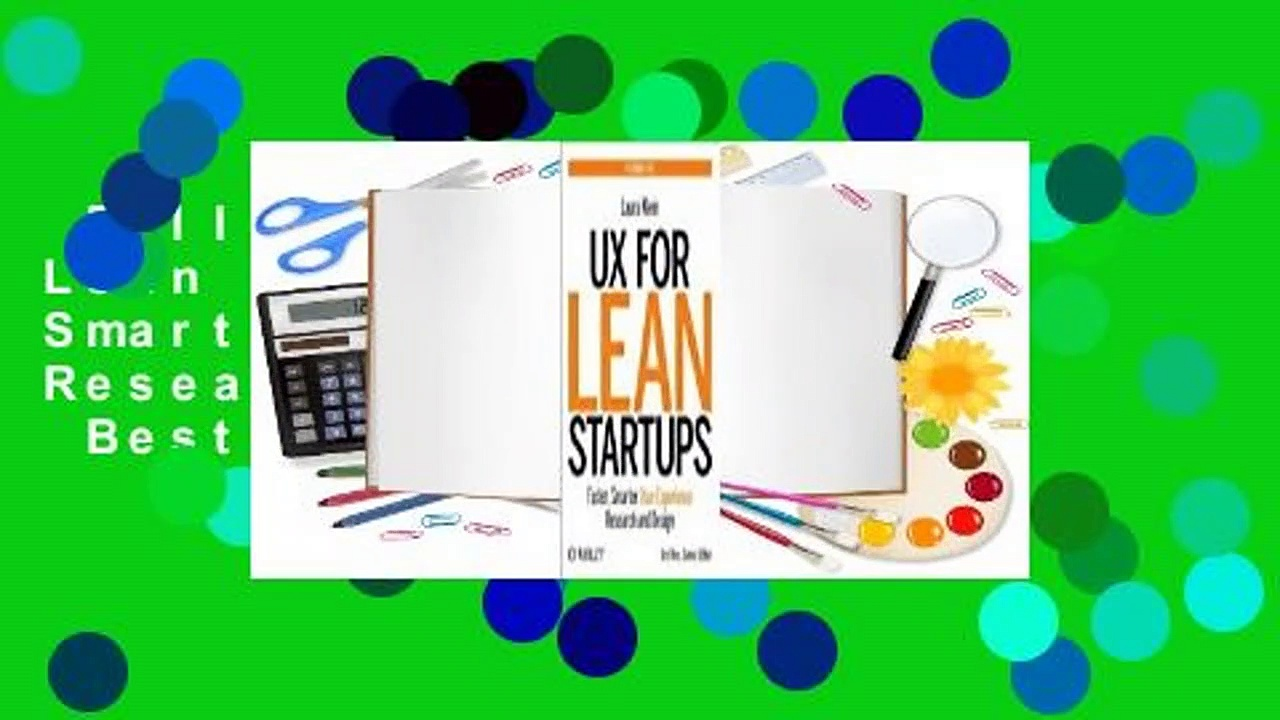 Full version  UX for Lean Startups: Faster, Smarter User Experience Research and Design  Best