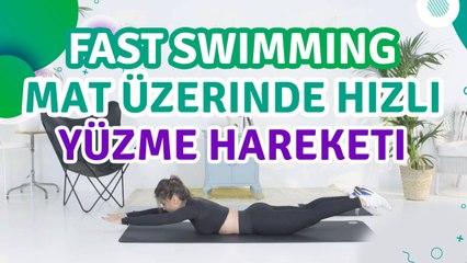 Fast swimming (mat üzerinde hızlı yüzme hareketi) - Sporcuyum