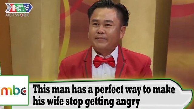 A perfect way to make your wife stop getting angry !