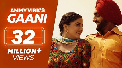 GAANI  Nikka Zaildar 2  Ammy Virk, Wamiqa Gabbi  Latest Punjabi Songs