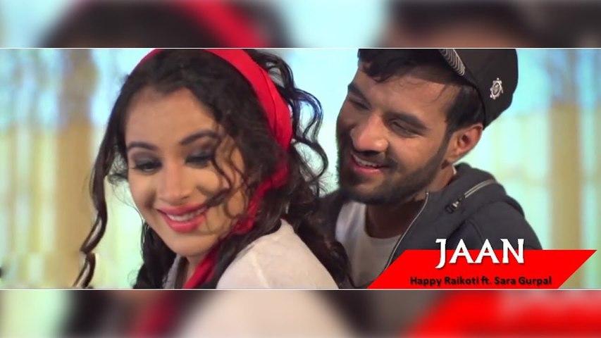 JAAN - Happy Raikoti ( Official Video ) - Sara Gurpal - New Punjabi Songs