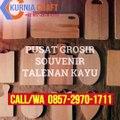 GROSIR WA O857-297O-1711 Harga Jual Souvenir Talenan Kayu Jakarta