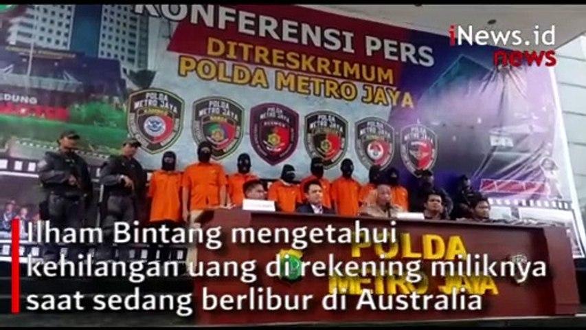 Video Polisi Rilis Tersangka Pembobolan Rekening Ilham Bintang
