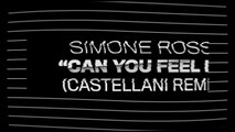 Simone Rossi Ft. Nathan Brumley - Can You Feel It - Castellani Remix