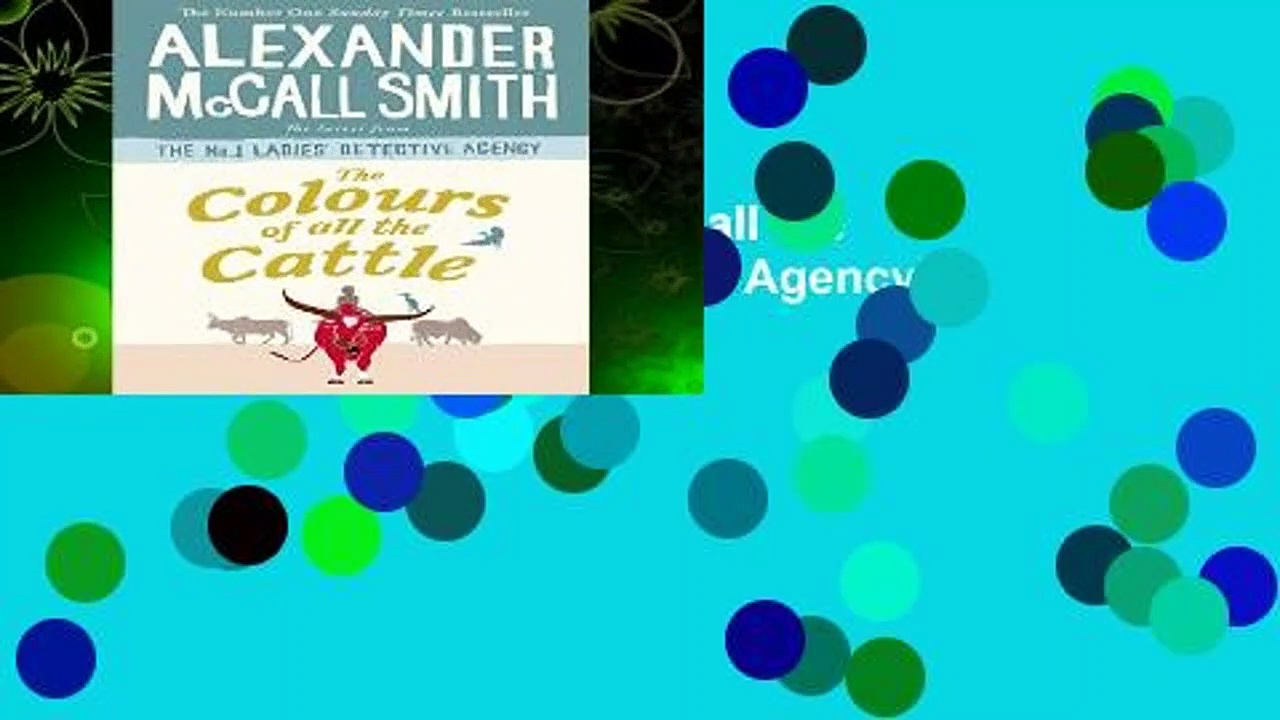 Full version  The Colours of all the Cattle (No. 1 Ladies  Detective Agency)  Best Sellers Rank :