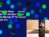 Full E-book Ninety Percent Mental: An All-Star Player Turned Mental Skills Coach Reveals the