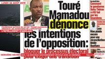 Le Titrologue du 26 Août 2019 : Polémique autour de la CEI, Touré Mamadou dénonce les intentions de l'opposition