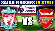 Salah's double goal sees off the Gunners | Oneindia News