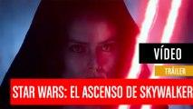 Tráiler de Star Wars: El Ascenso de Skywalker